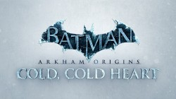 Batman: Arkham Origins - Cold, Cold Heart story add-on now live