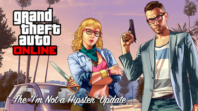 Grand Theft Auto Online I'm Not a Hipster