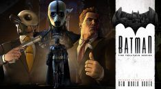 Telltale Batman Episode 3 now available