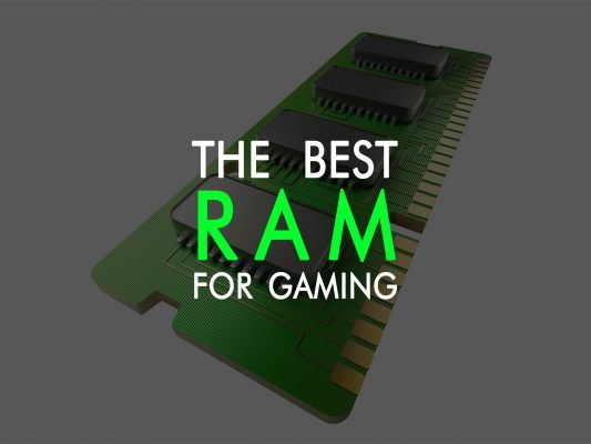 the best ram for gaming in 2017