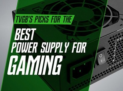 Best Power Supply For Gaming 2020 The Best Power Supply for Gaming (In 2017 So Far)