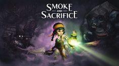 REVIEW / Smoke and Sacrifice (PC)