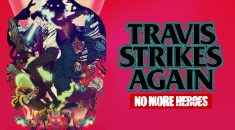 REVIEW / Travis Strikes Again: No More Heroes (Switch)