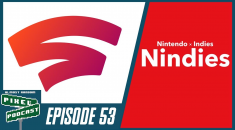 Pixel Street Podcast Episode 53- Stadia by Google, Nindies Showcase, and a Disc-Less Xbox One