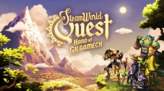 REVIEW / SteamWorld Quest: Hand of Gilgamech (PC)