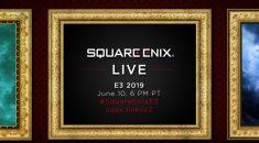 E3 2019: Square Enix Conference Liveblog