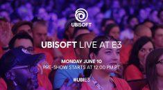 E3 2019: Ubisoft Conference Liveblog