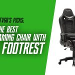 Best Gaming Chair with Footrest [9 Reviewed]