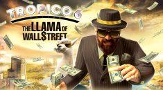 "REVIEW / Tropico 6 ""The Llama of Wall Street"" DLC (PC)"