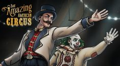 Card game meets tycoon in The Amazing American Circus