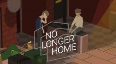 REVIEW / No Longer Home (PC)